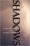 Shadows: Supernatural Tales by Masters of Modern Literature - Robert Dunbar