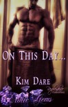 On This Day... - Kim Dare