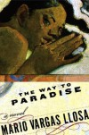 The Way to Paradise - Mario Vargas Llosa