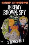 Jeremy Brown: Secret Agent - Simon Cheshire