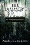 The Hammer's Fall: The Chronicles of Logan Hammersmith - Derick J. Summers