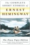 Complete Short Stories of Ernest Hemingway - Ernest Hemingway