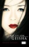 Mit liv som Geisha - Arthur Golden