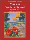 Miss Julia Stands Her Ground (Miss Julia Series #7) - Ann B. Ross, Cynthia Darlow