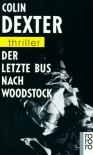 Der letzte Bus nach Woodstock  - Colin Dexter