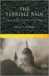 The Terrible Rain: The War Poets, 1939-1945 - Brian Gardner