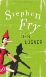 Der Lügner - Stephen Fry, Ulrich Blumenbach