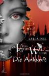 Kuss der Wölfin: Die Ankunft (Anna Stubbe, #1) - Katja Piel