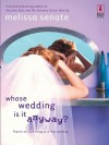 Whose Wedding Is It Anyway? (Red Dress Ink Novels) - Melissa Senate