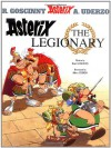 Asterix the Legionary - René Goscinny, Albert Uderzo