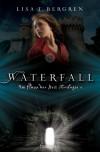 Waterfall (Im Fluss der Zeit Trilogie # 1) - Lisa Tawn Bergren