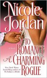To Romance a Charming Rogue - Nicole Jordan
