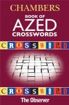 Chambers Book of Azed Crosswords - Jonathan Crowther, Chambers
