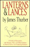 Lanterns & Lances - James Thurber