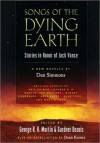 Songs of the Dying Earth: Stories in Honour of Jack Vance - George R.R. Martin, Gardner R. Dozois