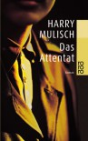 Das Attentat - Harry Mulisch