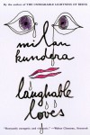 Laughable Loves - Milan Kundera, Suzanne Rappaport