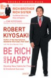 Be Rich and Happy - Robert T. Kiyosaki, Hal Zina Bennett
