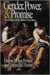 Gender, Power, and Promise: The Subject of the Bible's First Story - Danna Nolan Fewell, David M. Gunn