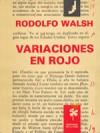 Variaciones en rojo - Rodolfo Walsh