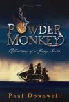 Powder Monkey - Paul Dowswell