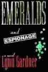 Emeralds and Espionage (Gems and Espionage, #1) - Lynn Gardner