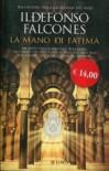 La mano di Fatima - Ildefonso Falcones, Nanda Di Girolamo