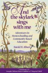 And the Skylark Sings with Me - David H. Albert, Joseph Chilton Pearce