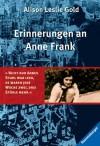 Erinnerungen an Anne Frank - Alison L. Gold