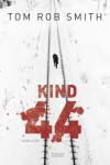 Kind 44 - Tom Rob Smith, Armin Gontermann