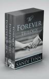 The Forever Trilogy: Forever Black, Forever You, Forever Us - Sandi Lynn