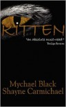 Kitten - Mychael Black, Shayne Carmichael