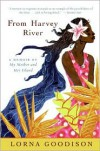 From Harvey River: A Memoir of My Mother and Her Island -