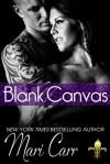 Blank Canvas - Mari Carr