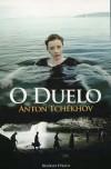 O Duelo - Anton Chekhov