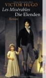 Les Miserables. Die Elenden. - Victor Hugo, Edmund Th. Kauer