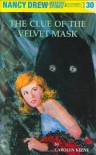 The Clue of the Velvet Mask - Carolyn Keene, Mildred Benson