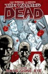 The Walking Dead, Volume 1: Days Gone Bye - Robert Kirkman
