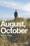August, October - Andrés Barba, Lisa Dillman