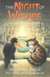 The Night of Wishes - Michael Ende, Heike Schwarzbauer, Rick Takvorian, Regina Kehn, Regina Jehn