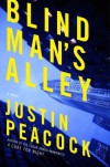 Blind Man's Alley - Justin Peacock