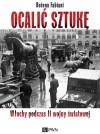 Ocalić sztukę. Włochy podczas II wojny światowej - Bożena Fabiani