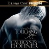 Touching Ice Cyborg Seduction Book 4 - Laurann Dohner