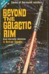 Beyond the Galactic Rim - A. Bertram Chandler