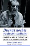 Buenas Noches Y Saludos Cordiales - Vicente Ferrer Molina