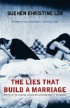 The Lies that Build a Marriage: Stories of the Unsung, Unsaid and Uncelebrated in Singapore - Suchen Christine Lim