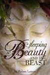 Sleeping Beauty and the Beast - Melissa Lemon