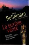 La terrible vérité - Pierre Bellemare, Jean-François Nahmias, Francine Vincent