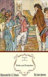 Pride and Prejudice: The Illustrated Edition - Jane Austen