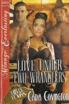 Love Under Two Wranglers [The Lusty, Texas Collection] (Siren Publishing Menage Everlasting) - Cara Covington